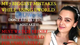 MY 7 BIGGEST UWORLD MISTAKES/ USMLE STEP 1/IMG / WHAT I WOULD DO DIFFERENTLY/ THINGS I WOULD AVOID