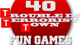 I just killed myself - Trouble In Terrorist Town Fun Games #40
