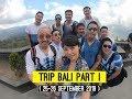 Trip BALI PART I (บาหลี 25-26 September 2019)