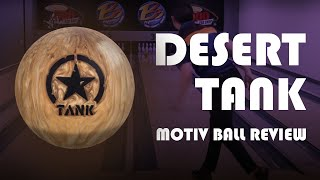 Motiv Desert Tank Ball Review. How Versatile Can This Urethane Bowling Ball Be? | Wesley Low