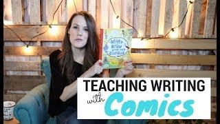 Teaching Kids to Write With Comics