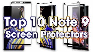 Top 10 Galaxy Note 9 Screen Protectors (Curved Plastic & Tempered Glass)!