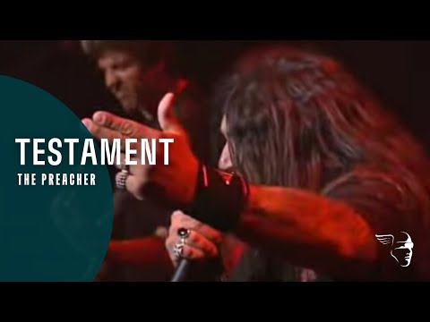 Download Testament - The Preacher (From Live In London) Mp4 HD Video and MP3