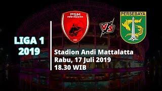 Jadwal Live Streaming Liga 1 2019 PSM Makassar Vs Persebaya Surabaya Rabu (17/7) Pukul 18.30 WIB