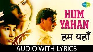 Hum Yahan with lyrics | हम यहाँ तुम   - YouTube