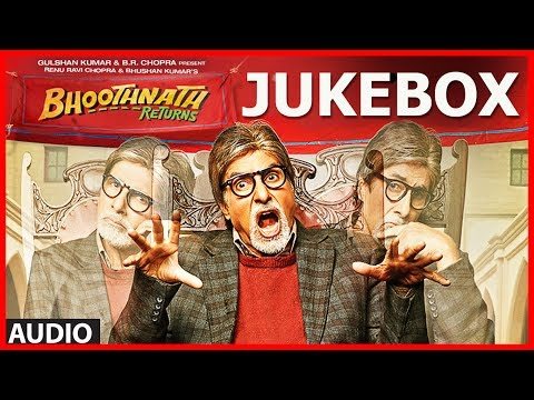 Bhoothnath Returns Full Songs (Audio) Jukebox | Amitabh Bachchan, Parth Bhalerao
