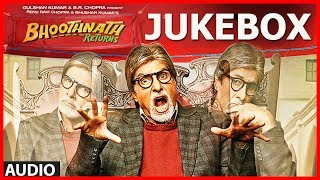 Full Songs - Audio Jukebox - Bhoothnath Returns