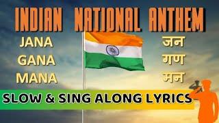 JAN GAN MAN WITH LYRICS - INDIAN NATIONAL ANTHEM
