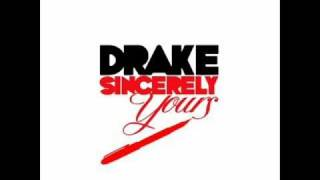 Drake Sincerely Yours-Freestyle(2010 new mixtape)READ DISCRIPTION