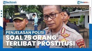 Penjelasan soal Prostitusi Online di Jakbar, Polisi Tangkap 75 Orang, 18 di Antaranya Masih Remaja