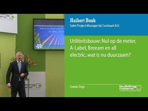 Utiliteitsbouw: NoM, A-label, BREEAM en All-electric... wat is nu duurzaam?
