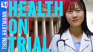 Your Health Care Is On Trial After 2020 Election...