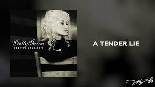 Dolly Parton - A Tender Lie (Audio)