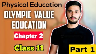 Olympic Value Education | Unit 2 | CBSE Class 11 in hindi 2020-21 | Physical Education | Part 1