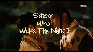 Scholar Who Walks the Night / 밤을 걷는 선비 ☽ Nobody Can Save Me