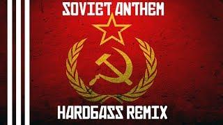 Soviet Anthem Hardbass Remix