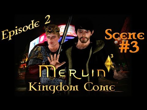 [Sims 3] Merlin 6: Kingdom Come   Ep. 2: A King Without A Kingdom   #3 [Subtitles]