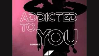 Avicii - Addicted to you (Remix by DJ Montiskull)