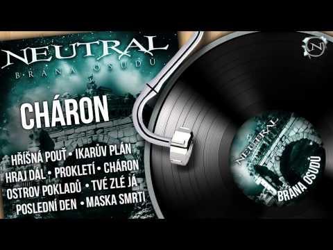 Neutral - NEUTRAL - Cháron (Brána osudů 2011) HD