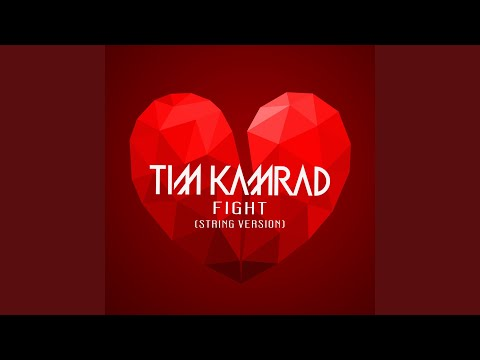 Tim Kamrad Fight String Version