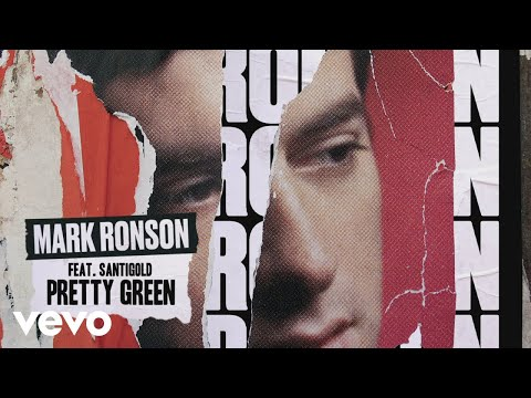 "Mark Ronson – ""Pretty Green"" ft. Santigold"