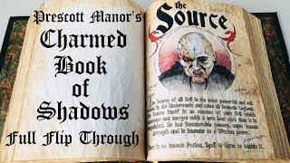 Prescott Manor's Charmed Book Of Shadows - Full Flip Through