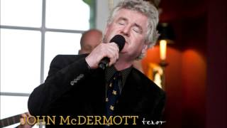 John McDermott- The Green Isle Of Erin