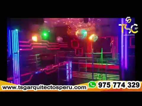 Diseño de Discotecas en todo el Perú 975 774 329 TSG Arquitectos