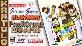 BLONTANG PEMBORONG BONAPID , Jula Juli Kartolo - Bagian 1