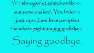 Saying Goodbye - Every Avenue (lyrics)