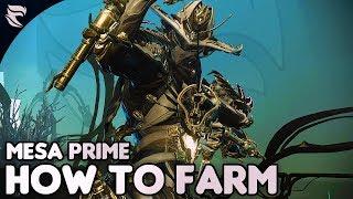 Warframe: How To Farm Mesa Prime