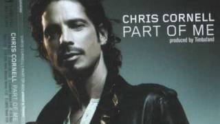 Chris Cornell - Part Of Me - Scream (HQ)