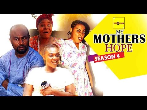 2016 Latest Nigerian Nollywood Movies - My Mother's Hope 4