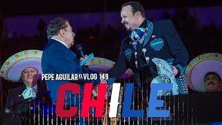 Pepe Aguilar   El Vlog 149   CHILE