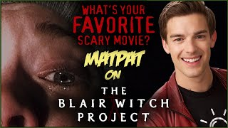 MatPat on THE BLAIR WITCH PROJECT! | What's Your Favorite Scary Movie?