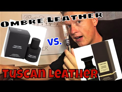 Ombre Leather 18 vs Tuscan Leather (Fragrance / Cologne Review)