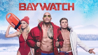 Baywatch  Big Game Spot  Paramount Pictures UK