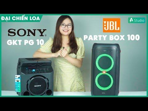 [Đại Chiến Loa] Sony GTK-PG10 vs JBL Party Box 100| Con nào hơn ????