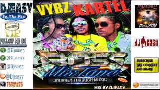 Vybz Kartel Mixtape {2003-2014} Journey Through Music mix by djeasy [High Quality Mp3]
