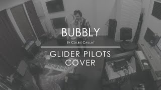 Bubbly - Colbie Caillat (Cover) by Glider Pilots