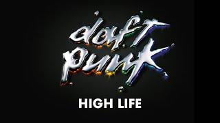 Daft Punk - High Life (Official audio)
