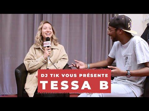 DJ TIK VOUS PRÉSENTE : TESSA B