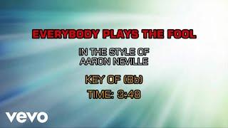 Aaron Neville - Everybody Plays The Fool (Karaoke)