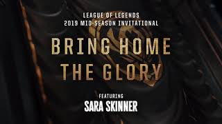 Bring Home The Glory (8D AUDIO) (ft. Sara Skinner) [OFFICIAL AUDIO] | MSI 2019   League Of Legends