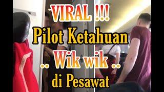 VIDEO Asusila Pilot di Pesawat Dengan Wanita Cantik