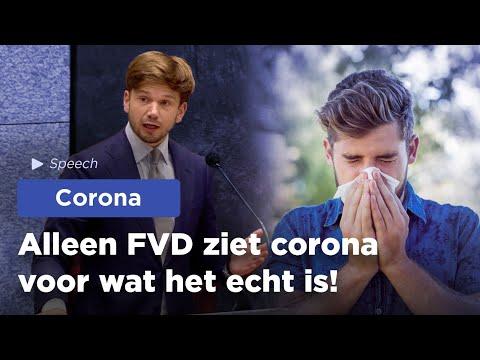 Alleen FVD ziet corona voor wat het echt is