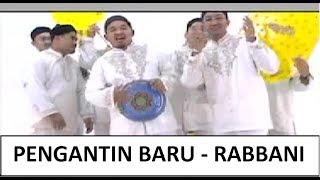 Download lagu Pengantin Baru Rabbani Mp3