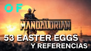 'THE MANDALORIAN': 53 EASTER EGGS Y CONEXIONES CON EL UNIVERSO STAR WARS