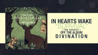 In Hearts Wake - Survival (The Chariot)
