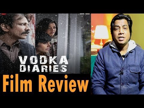 Full Movie Review | Vodka Diaries | Kay Kay Menon | Mandira bedi